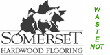 Somerset Hardwood Flooring - Waste Not